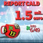 Loto 6/49 – report  1,5 milioane de euro